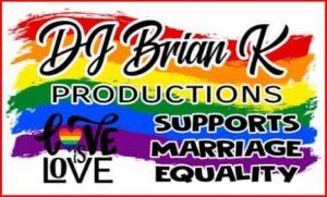 DJ Brian K - Marriage Equality